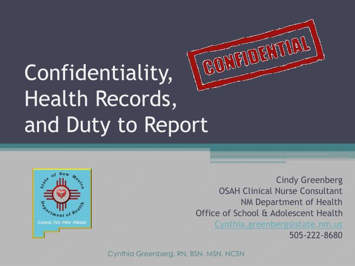 confidentiality health records and duty to report n.