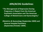 apa acog guidelines
