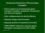 postpartum depression pharmacologic strategies