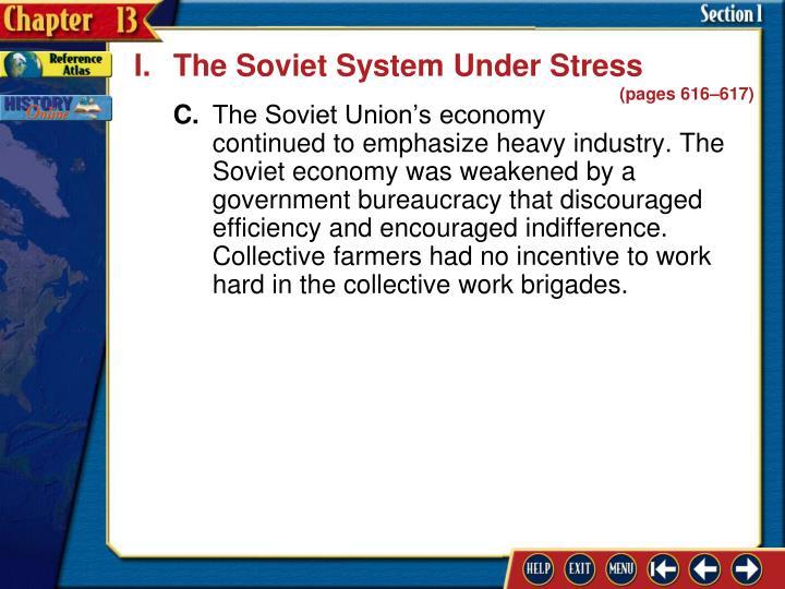 I.The Soviet System Under Stress