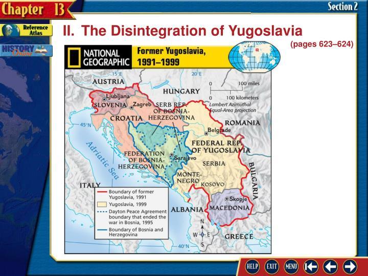 II.The Disintegration of Yugoslavia