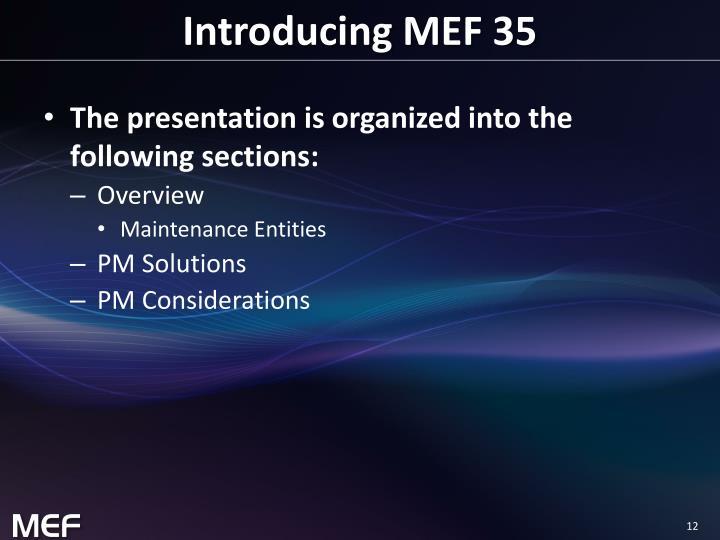 Introducing MEF 35