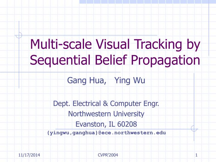 Multi scale visual tracking by sequential belief propagation