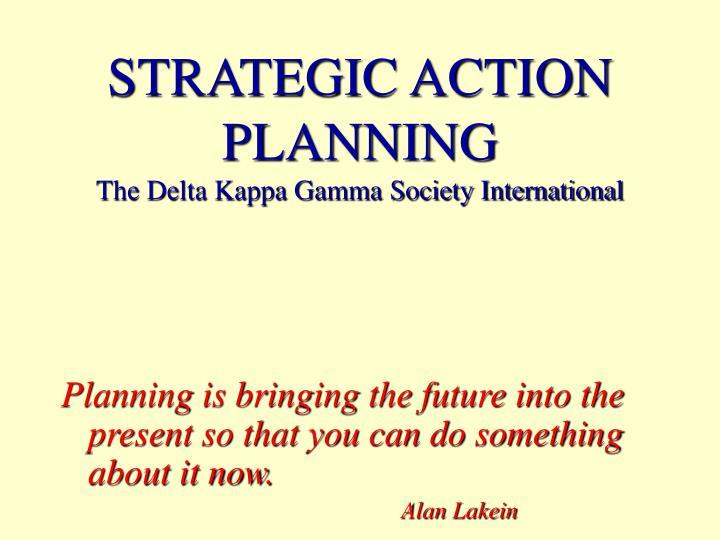 Strategic action planning the delta kappa gamma society international