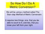 so how do i do a metric conversion