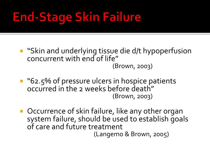 End-Stage Skin Failure