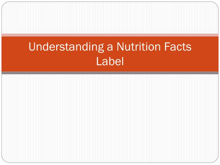 understanding a nutrition facts label n.