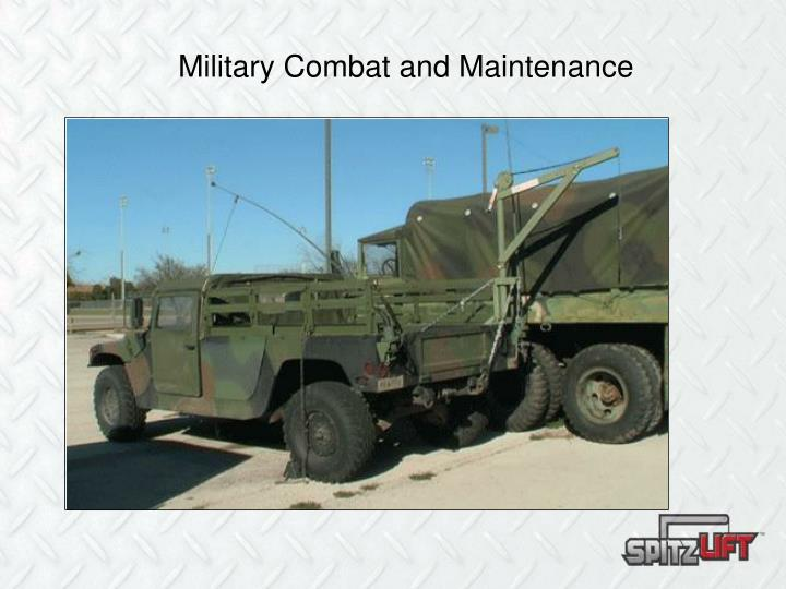 Military Combat and Maintenance