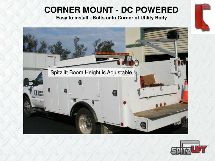 CORNER MOUNT - DC POWERED