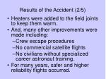 results of the accident 2 5