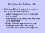 results of the accident 4 5