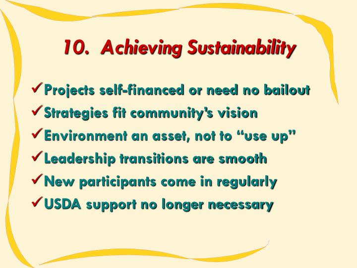 10.  Achieving Sustainability