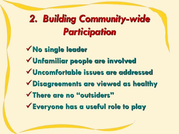 2.  Building Community-wide Participation