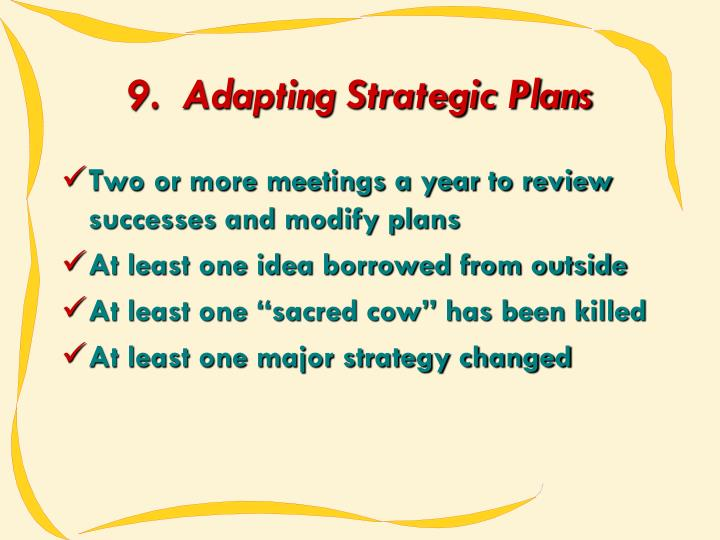 9.  Adapting Strategic Plans