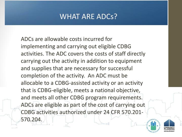 WHAT ARE ADCs?