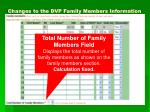 changes to the dvp family members information