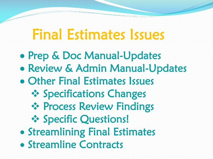 Final estimates issues