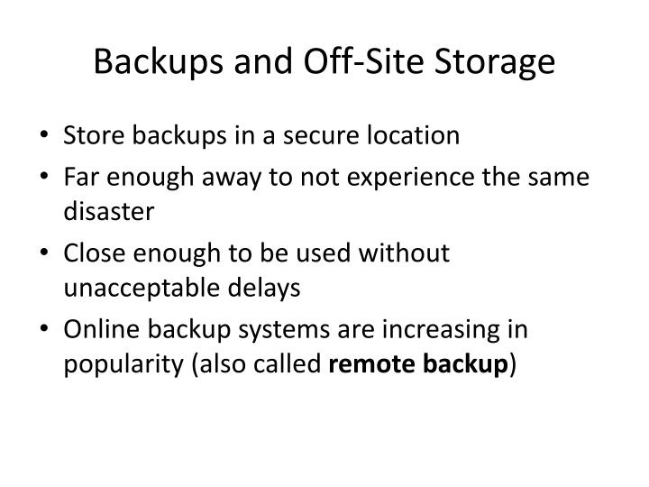Backups and Off-Site Storage