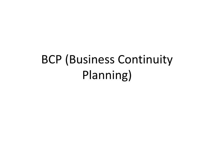 BCP (Business Continuity Planning)