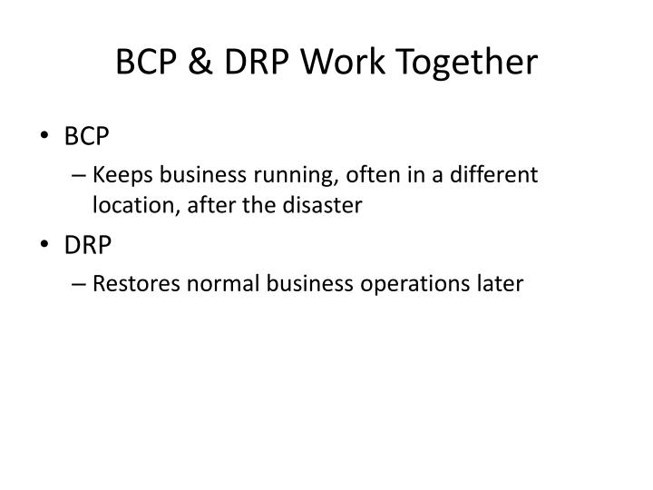 BCP & DRP Work Together