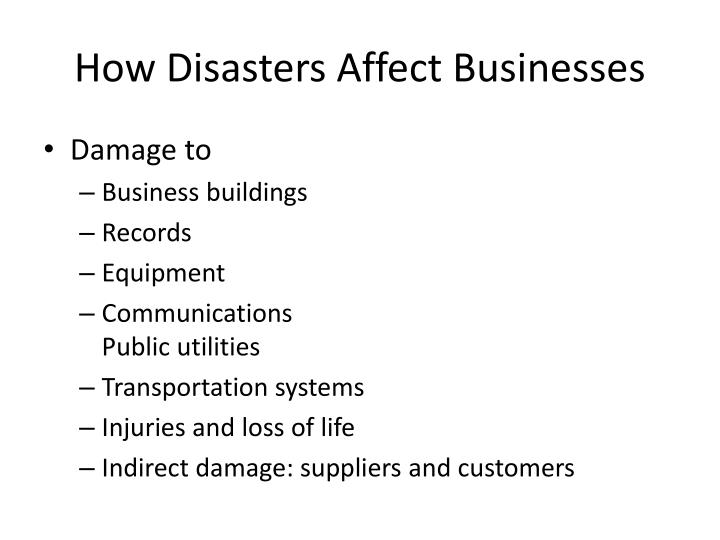 How Disasters Affect Businesses