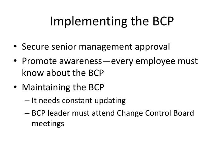 Implementing the BCP