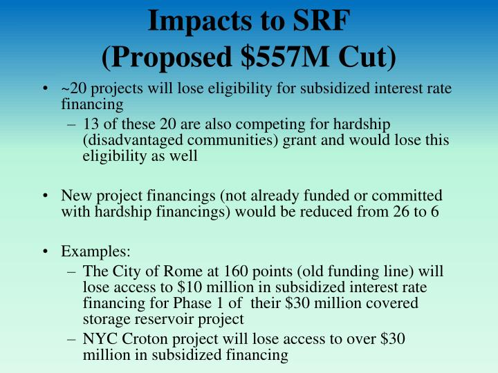 Impacts to SRF