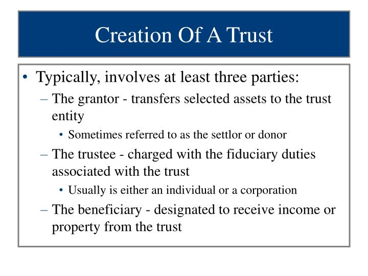 Creation Of A Trust