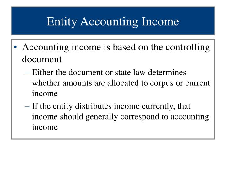 Entity Accounting Income