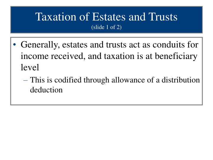 Taxation of Estates and Trusts