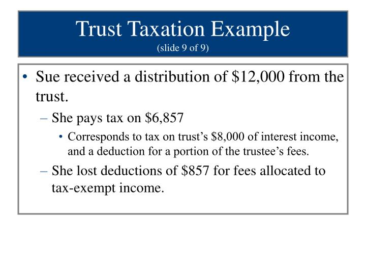 Trust Taxation Example