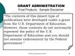 grant administration final products sample disclaimer