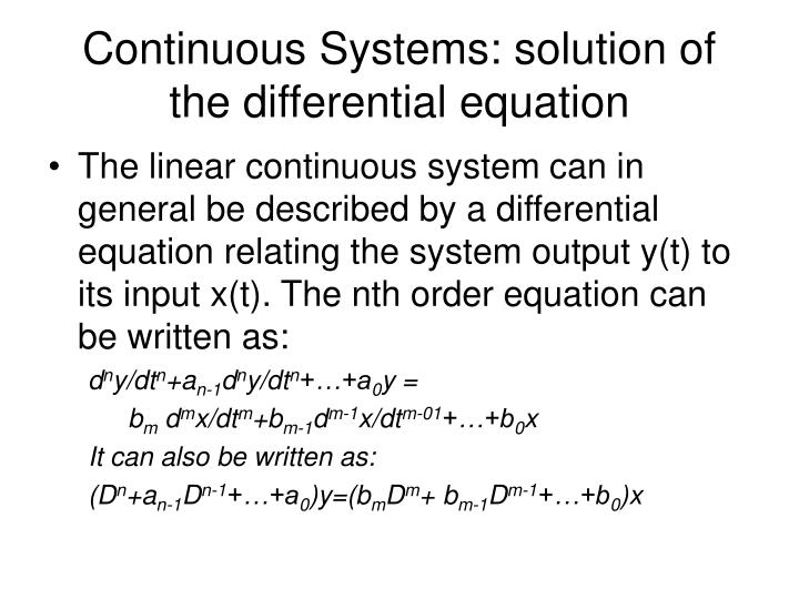 Continuous Systems: solution of the differential equation