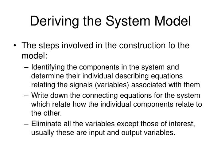 Deriving the System Model