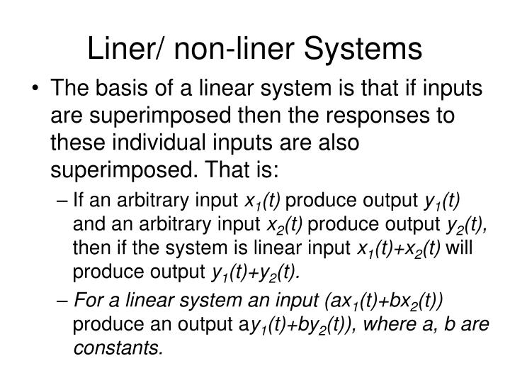 Liner/ non-liner Systems