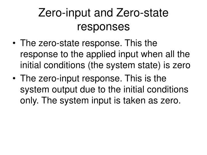 Zero-input and Zero-state responses