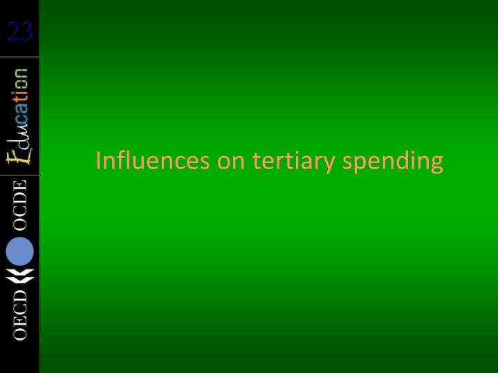 Influences on tertiary spending