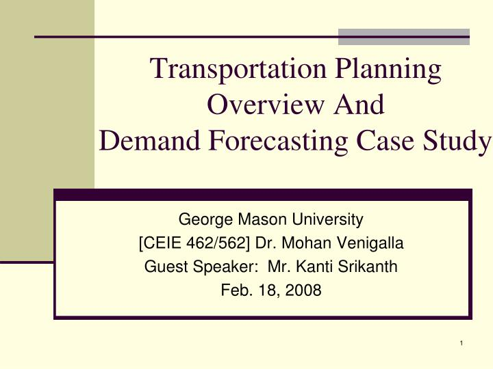 transportation planning overview and demand forecasting case study n.