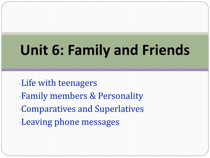 unit 6 family and friends n.