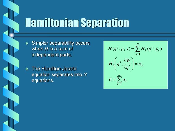 Hamiltonian separation