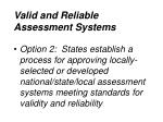 valid and reliable assessment systems