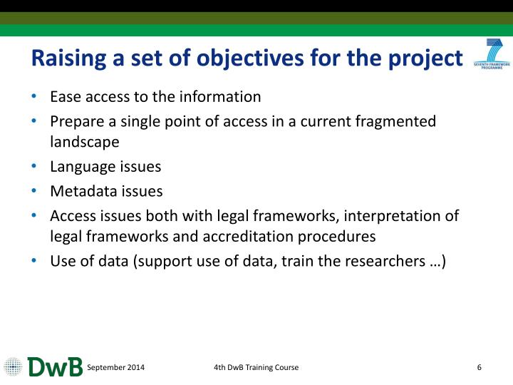 Raising a set of objectives for the project