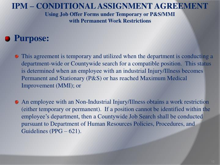 IPM – CONDITIONAL ASSIGNMENT AGREEMENT