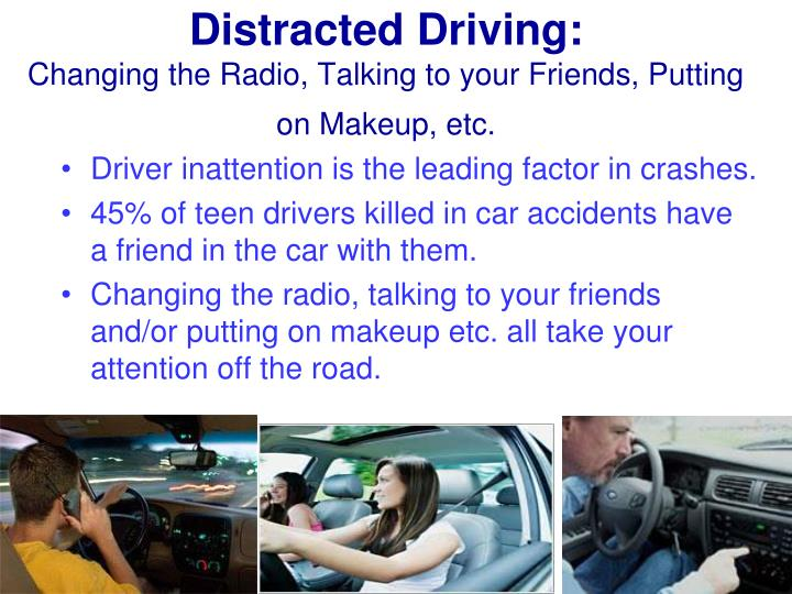 Distracted Driving: