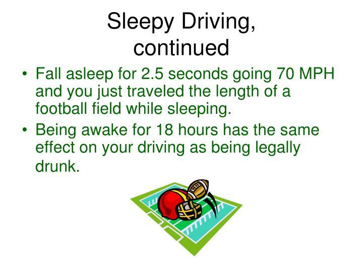 Sleepy Driving,