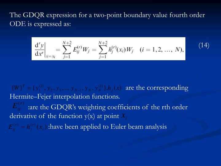 The GDQR expression for a two-point boundary value fourth order ODE is expressed as: