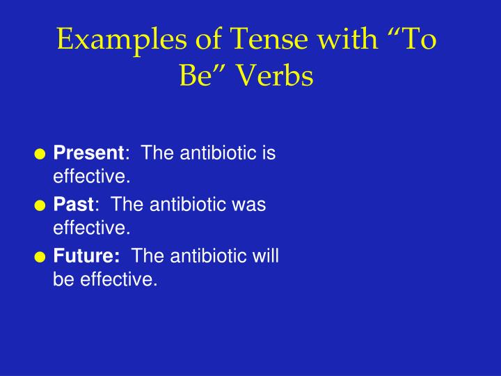 """Examples of Tense with """"To Be"""" Verbs"""