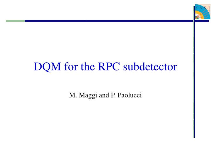 dqm for the rpc subdetector n.