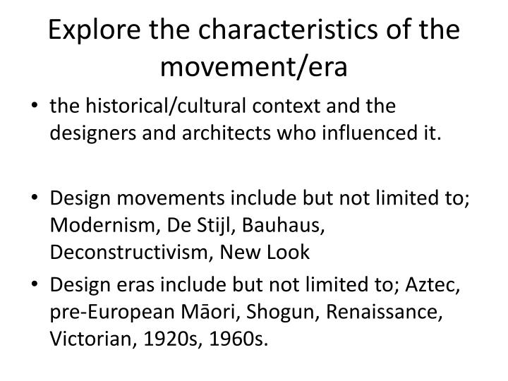 Explore the characteristics of the movement/era