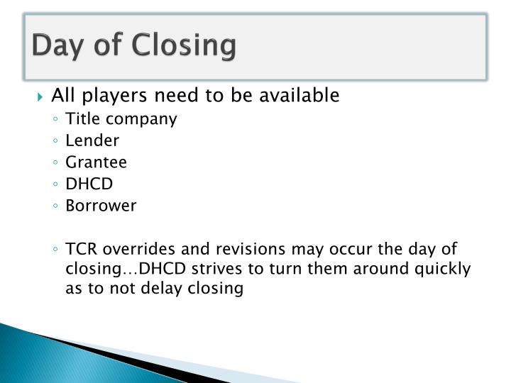 Day of Closing